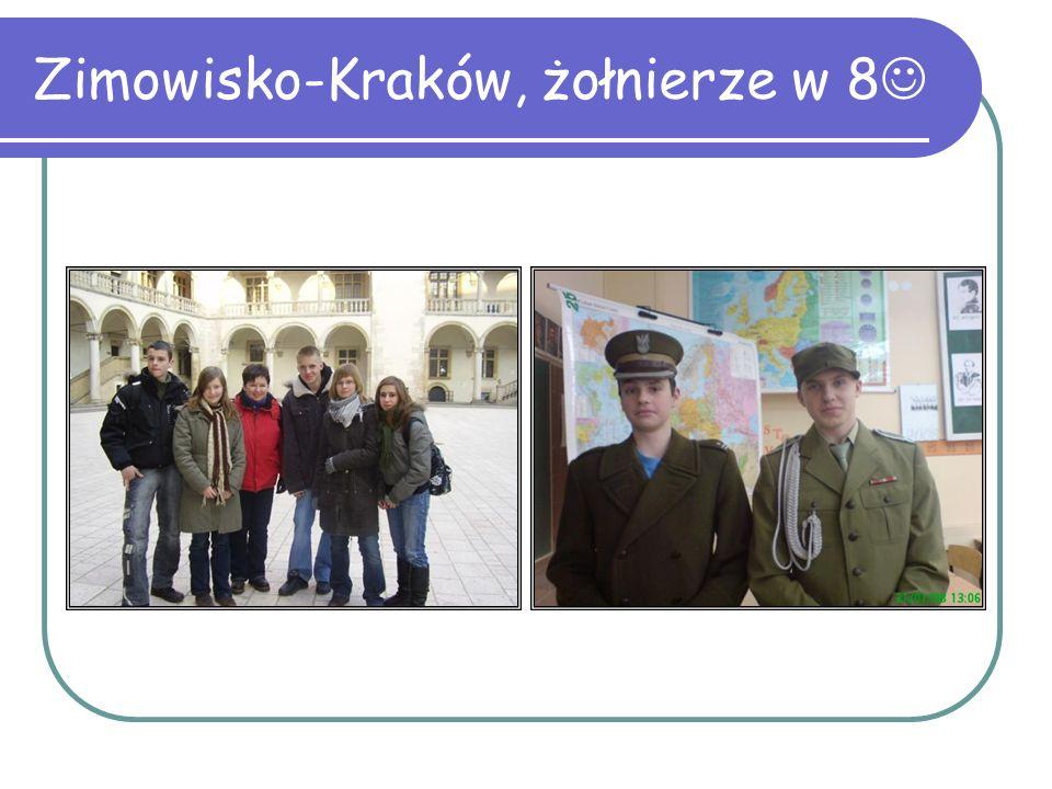 Zimowisko-Kraków, żołnierze w 8