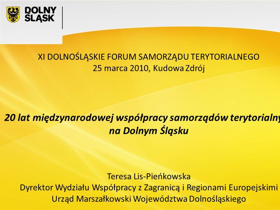 12 20 lat międzynarodowej współpracy samorządów terytorialnych na Dolnym Śląsku Zespół Wydziału Współpracy z Zagranicą i Regionami Europejskimi Urzędu Marszałkowskiego