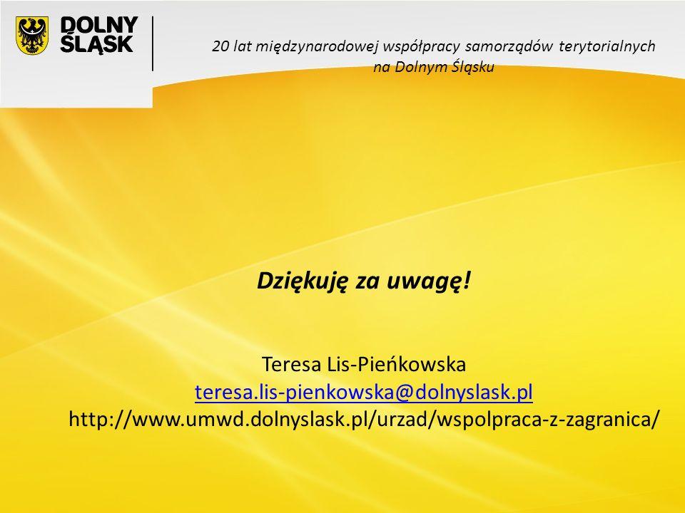 13 20 lat międzynarodowej współpracy samorządów terytorialnych na Dolnym Śląsku Dziękuję za uwagę.