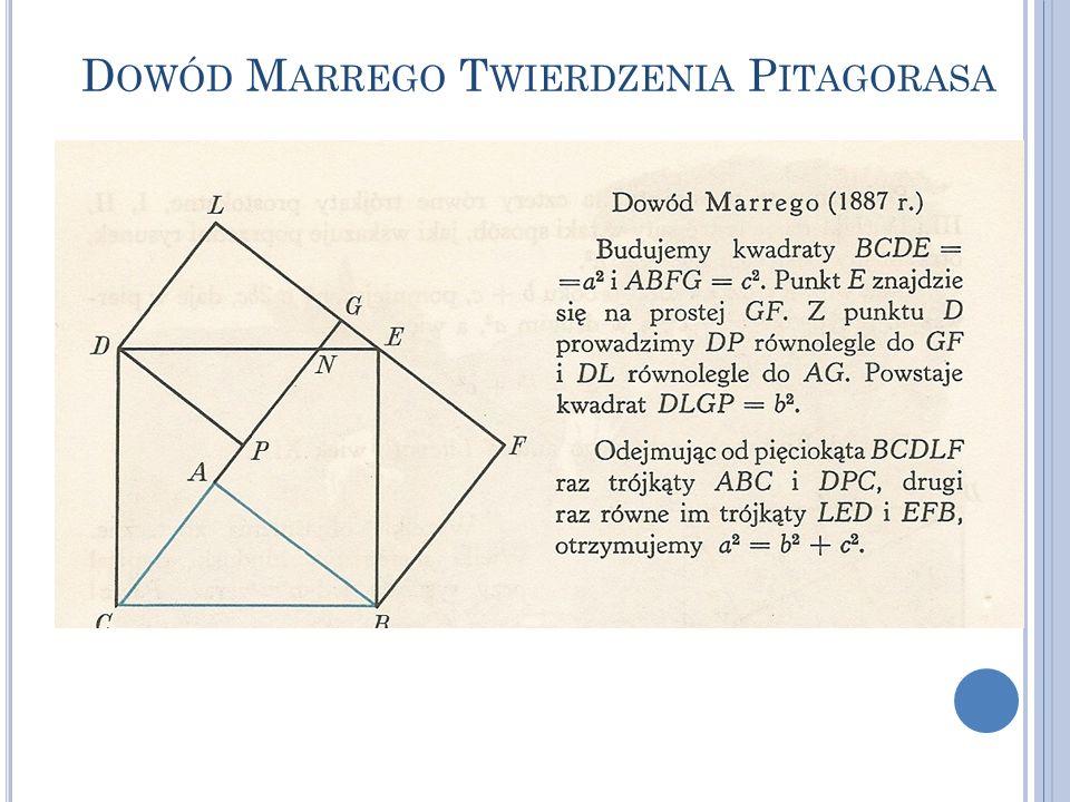 D OWÓD M ARREGO T WIERDZENIA P ITAGORASA