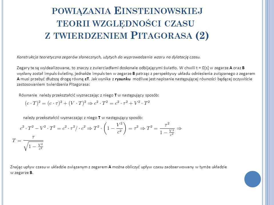 POWIĄZANIA E INSTEINOWSKIEJ TEORII WZGLĘDNOŚCI CZASU Z TWIERDZENIEM P ITAGORASA (2) Konstrukcja teoretyczna zegarów słonecznych, użytych do wyprowadze