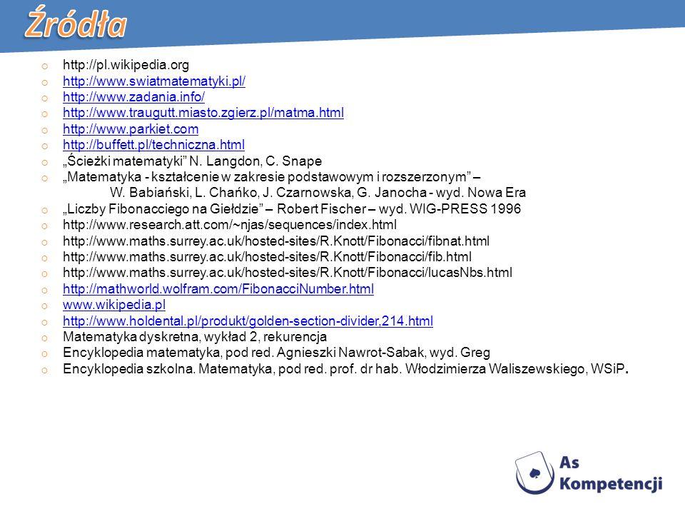 http://pl.wikipedia.org http://www.swiatmatematyki.pl/ http://www.zadania.info/ http://www.traugutt.miasto.zgierz.pl/matma.html http://www.parkiet.com http://buffett.pl/techniczna.html Ścieżki matematyki N.