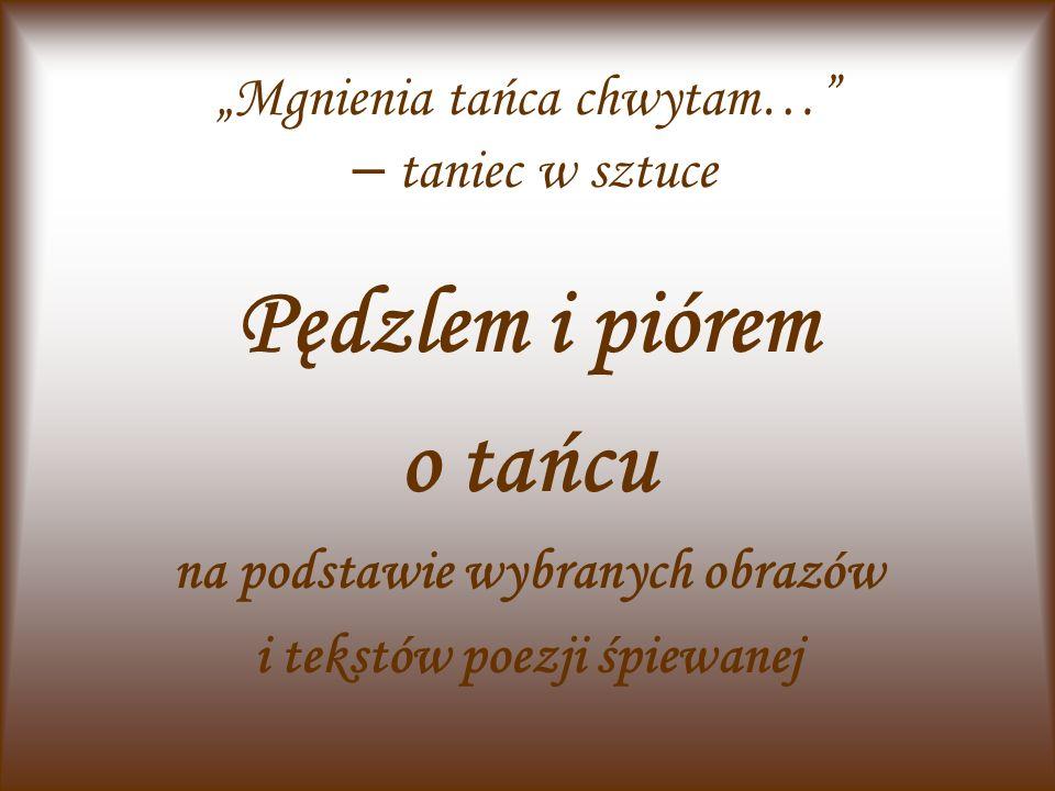 Malarstwo jest milczącą poezją, a poezja - milczącym malarstwem. grecki liryk - Symonides z Keos