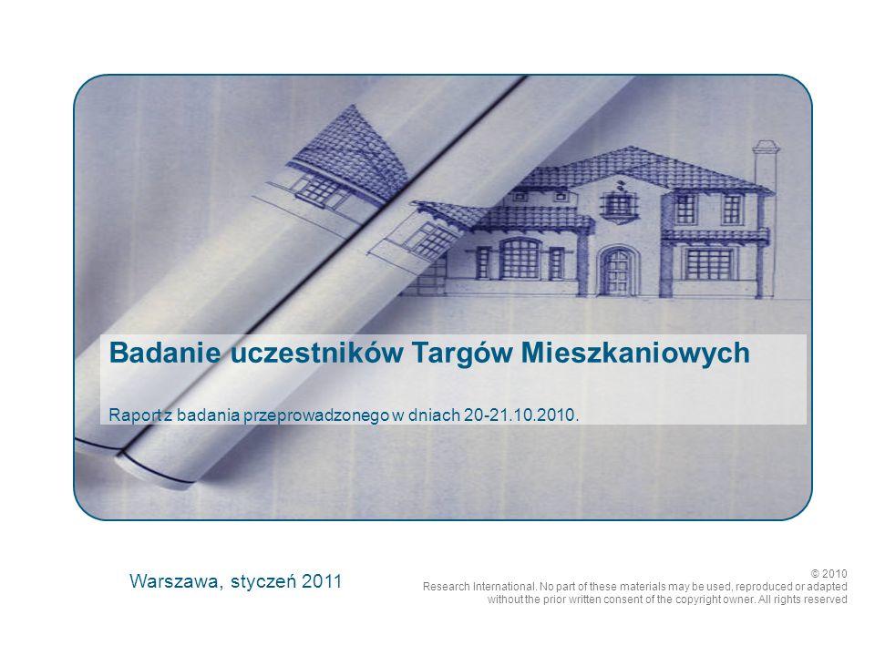 Badanie uczestników Targów Mieszkaniowych Raport z badania przeprowadzonego w dniach 20-21.10.2010.