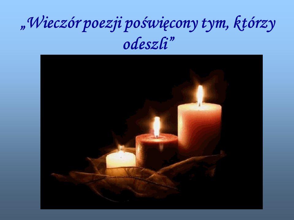 Wieczór poezji poświęcony tym, którzy odeszli
