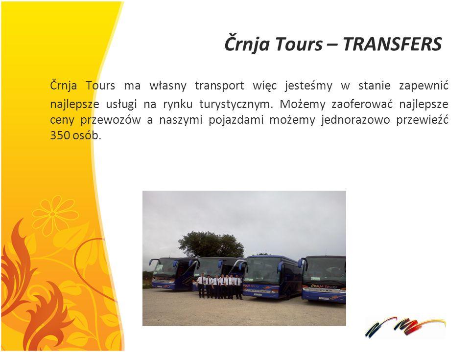 Črnja Tours – TRANSFERS Črnja Tours ma własny transport więc jesteśmy w stanie zapewnić najlepsze usługi na rynku turystycznym. Możemy zaoferować najl