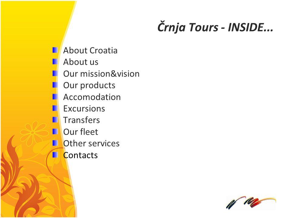 Črnja Tours – TRANSFERS Črnja Tours ma własny transport więc jesteśmy w stanie zapewnić najlepsze usługi na rynku turystycznym.