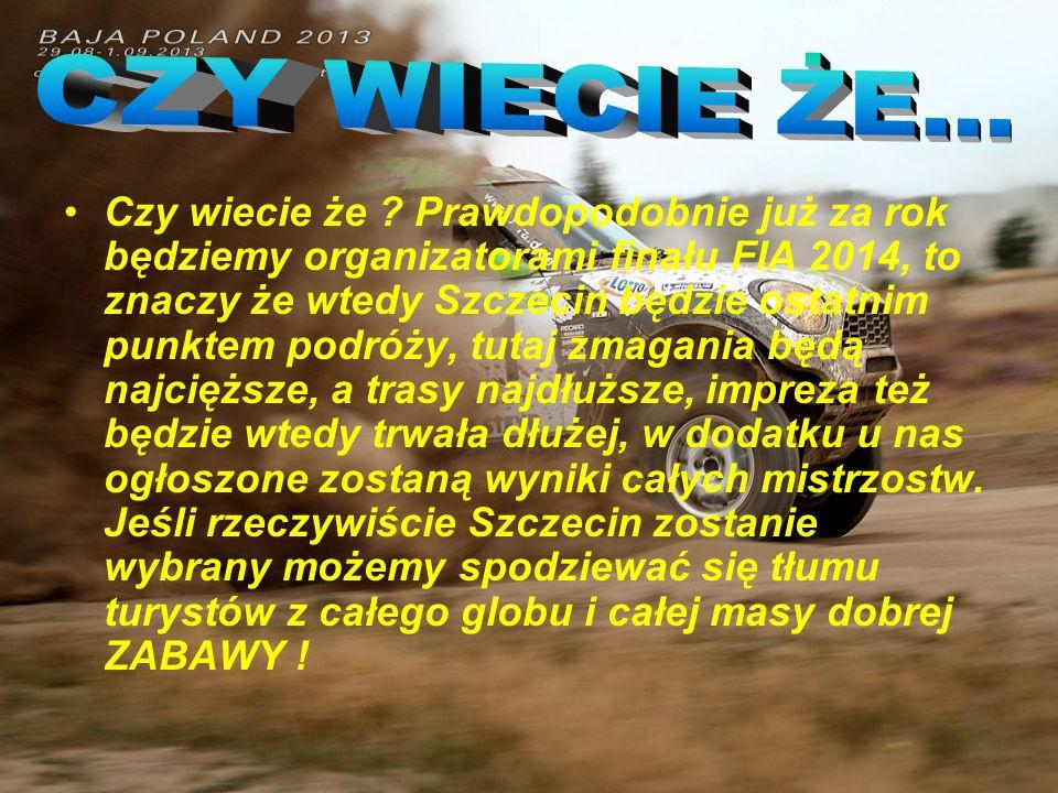 Jeśli w 2014 roku w Szczecinie odbędzie się finał mistrzostw, to w 2015 lub w 2016 to samo zadanie zostanie przydzielone Stalowej Woli i Rzeszowie .