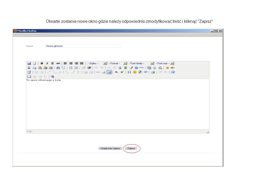 Otwarte zostanie nowe okno gdzie należy odpowiednio zmodyfikować treść i kliknąć