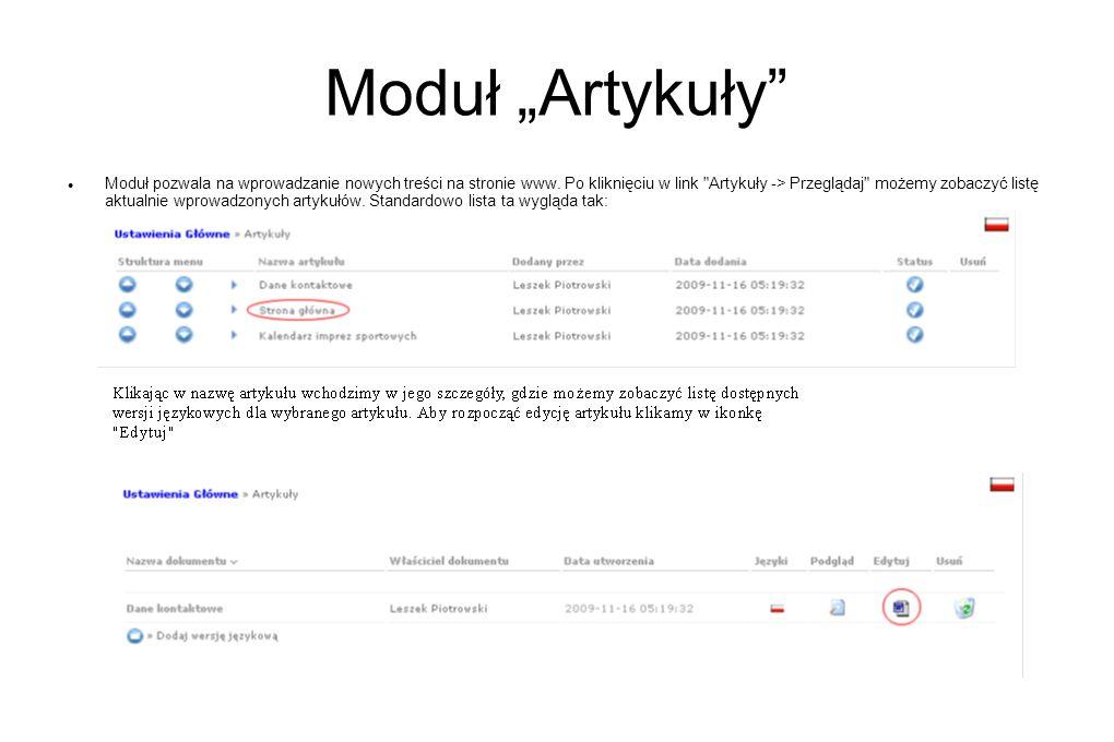 Moduł Artykuły Moduł pozwala na wprowadzanie nowych treści na stronie www. Po kliknięciu w link