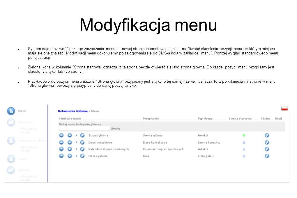 Modyfikacja menu System daje możliwość pełnego zarządzania menu na nowej stronie internetowej. Istnieje możliwość określenia pozycji menu i w którym m