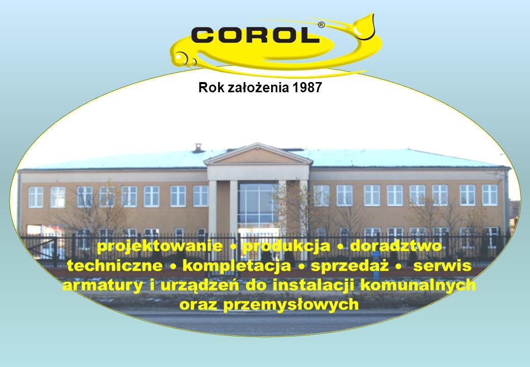 Rok założenia 1987 projektowanie produkcja doradztwo techniczne kompletacja sprzedaż serwis armatury i urządzeń do instalacji komunalnych oraz przemysłowych