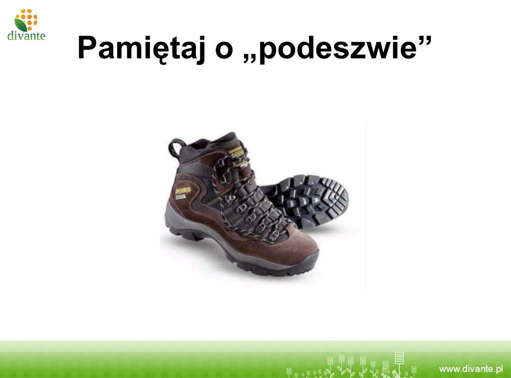 www.divante.pl Pamiętaj o podeszwie