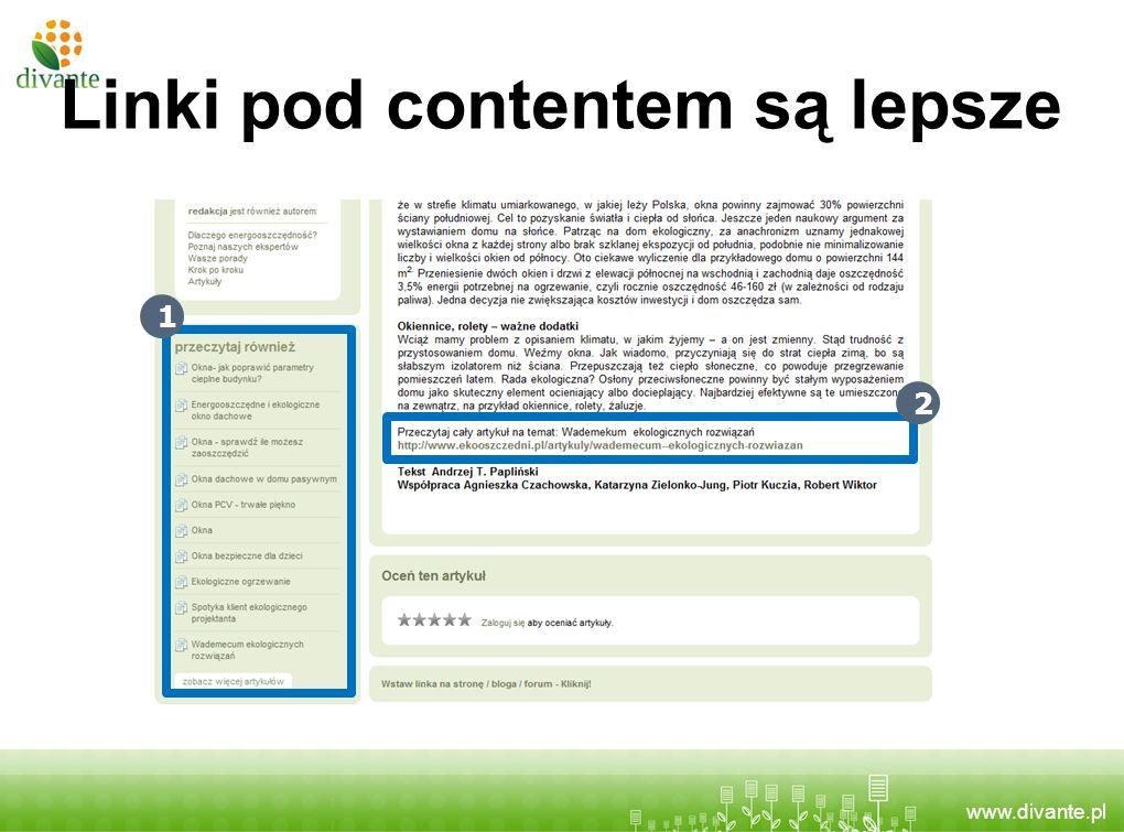www.divante.pl Linki pod contentem są lepsze 1 2