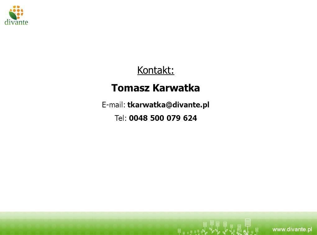 www.divante.pl Kontakt: Tomasz Karwatka E-mail: tkarwatka@divante.pl Tel: 0048 500 079 624