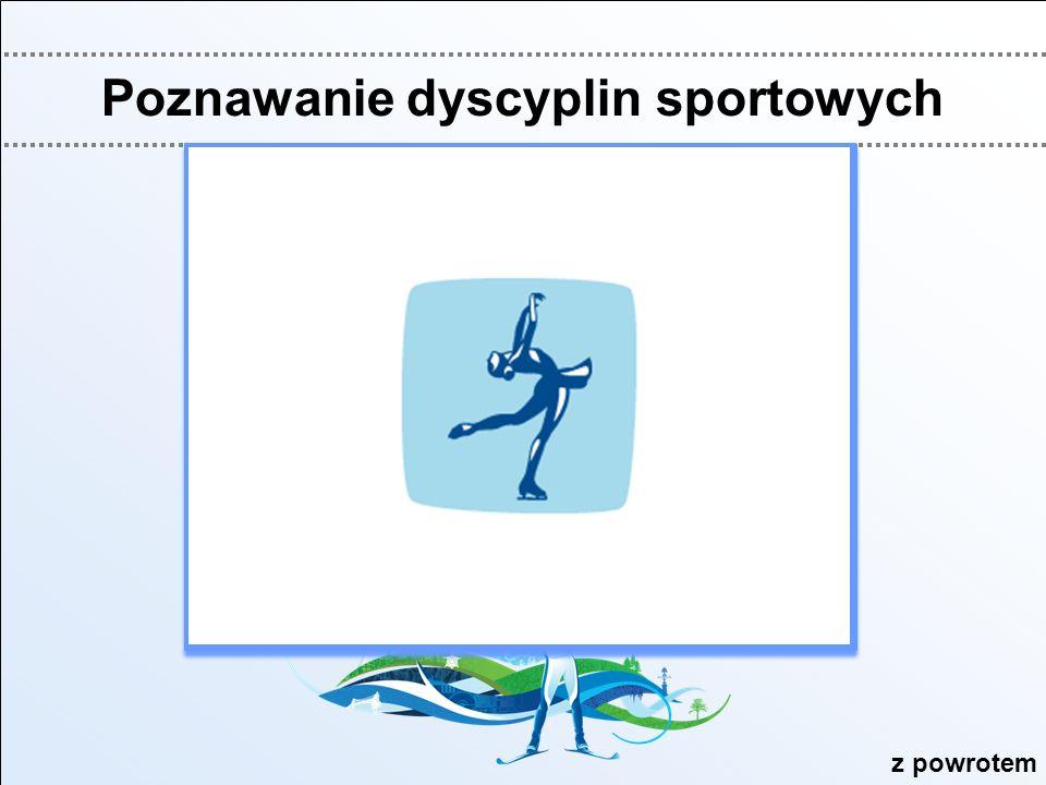 Poznawanie dyscyplin sportowych 1 2 34567 891011121314 1516171819 z powrotem