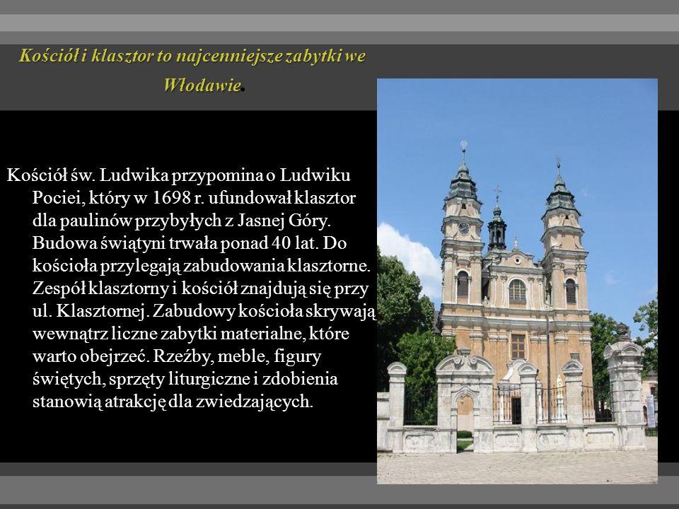 Kościół i klasztor to najcenniejsze zabytki we Włodawie Kościół i klasztor to najcenniejsze zabytki we Włodawie.