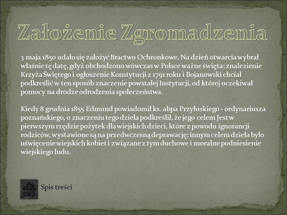 3 maja 1850 udało się założyć Bractwo Ochronkowe.