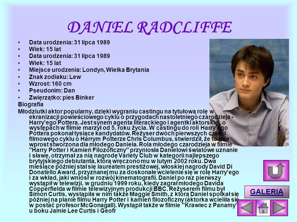 GŁÓWNI AKTORZY I POSTACIE DANIEL RADCLIFFE DANIEL RADCLIFFE - HARRY POTTERHARRY POTTER EMMA WATSON EMMA WATSON – HERMIONA GRANGERHERMIONA GRANGER RUPE