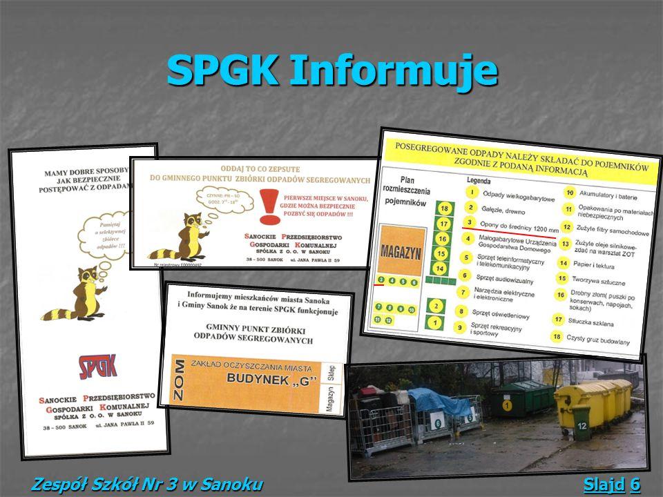 SPGK Informuje Zespół Szkół Nr 3 w Sanoku Slajd 6 SPGK Informuje