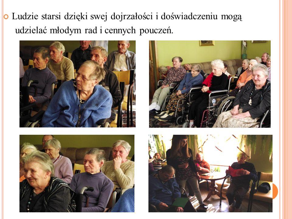 Ludzie starsi dzięki swej dojrzałości i doświadczeniu mogą udzielać młodym rad i cennych pouczeń.