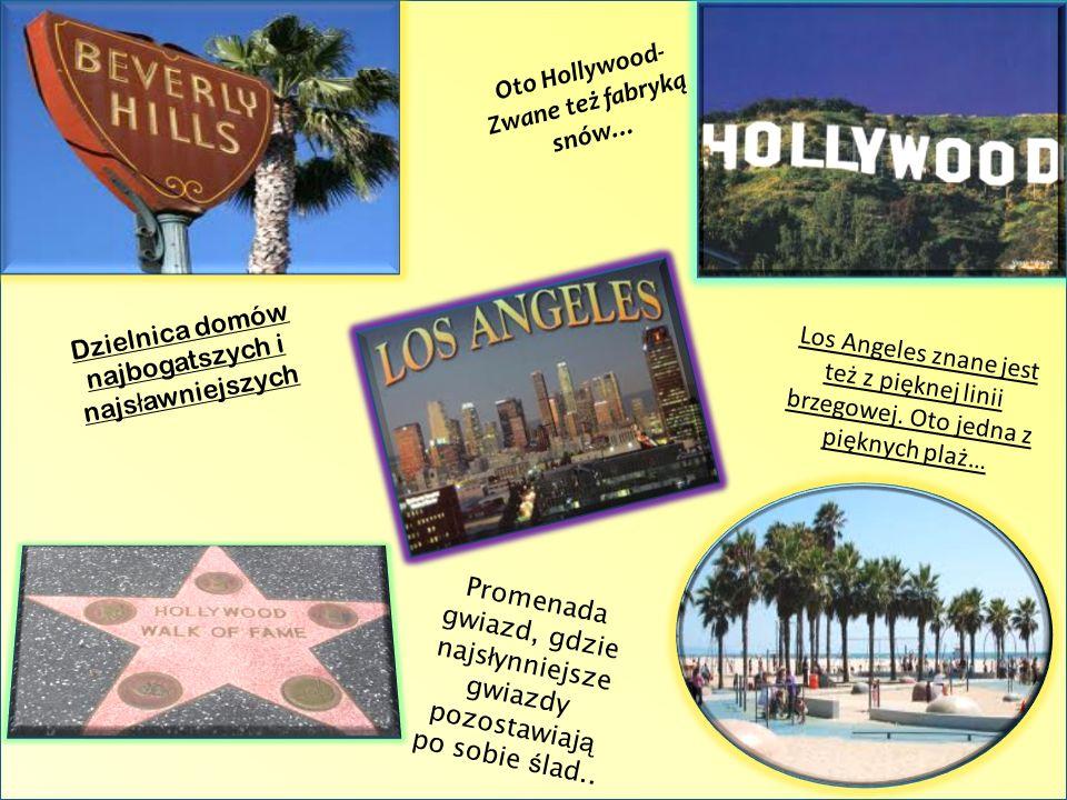 *W mieście tym umiejscowione jest Hollywood- największa fabryka filmowa na świecie. * Jest drugim co do wielkości miastem w USA *Aglomeracja położona