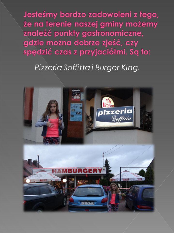 Pizzeria Soffitta i Burger King.