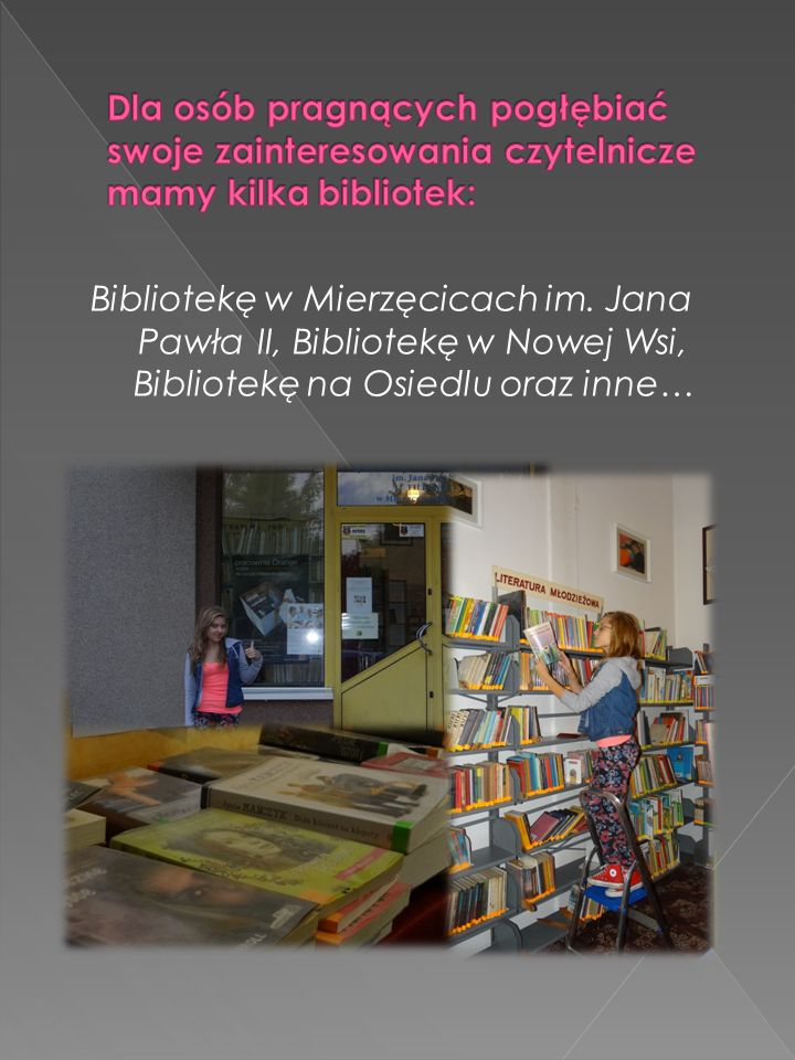 Bibliotekę w Mierzęcicach im.
