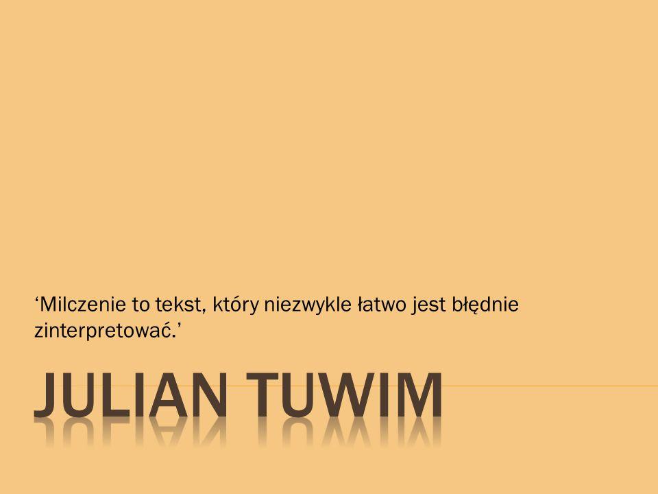 13 września 1894 roku to dzień, w którym Julian Tuwim przyszedł na świat.