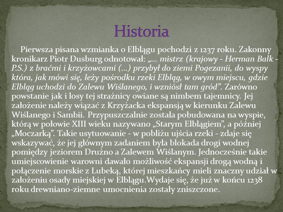 Pierwsza pisana wzmianka o Elblągu pochodzi z 1237 roku.
