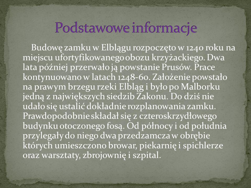 Budowę zamku w Elblągu rozpoczęto w 1240 roku na miejscu ufortyfikowanego obozu krzyżackiego.