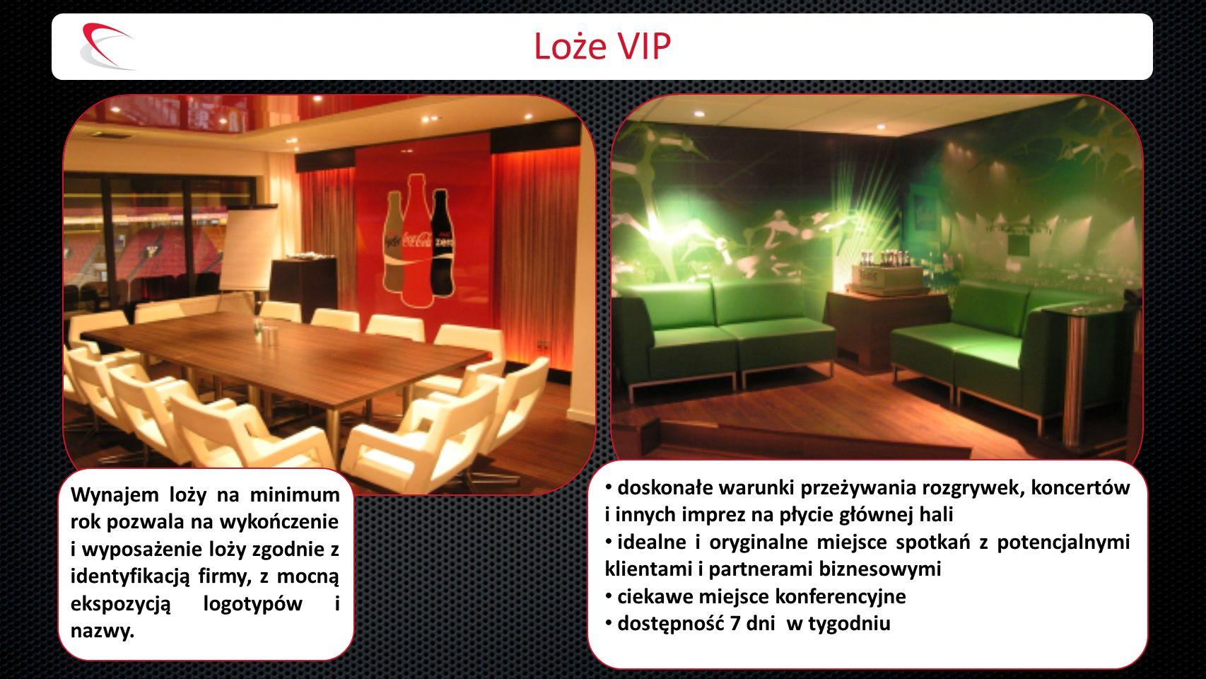Loże VIP Wynajem loży na minimum rok pozwala na wykończenie i wyposażenie loży zgodnie z identyfikacją firmy, z mocną ekspozycją logotypów i nazwy.