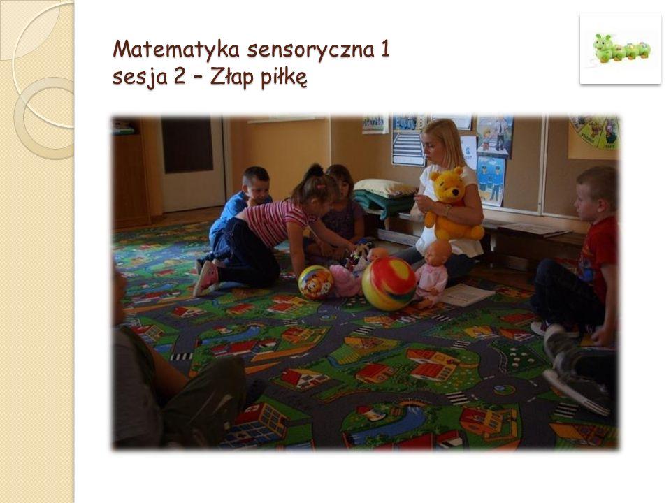 Matematyka sensoryczna 1 sesja 2 – Złap piłkę