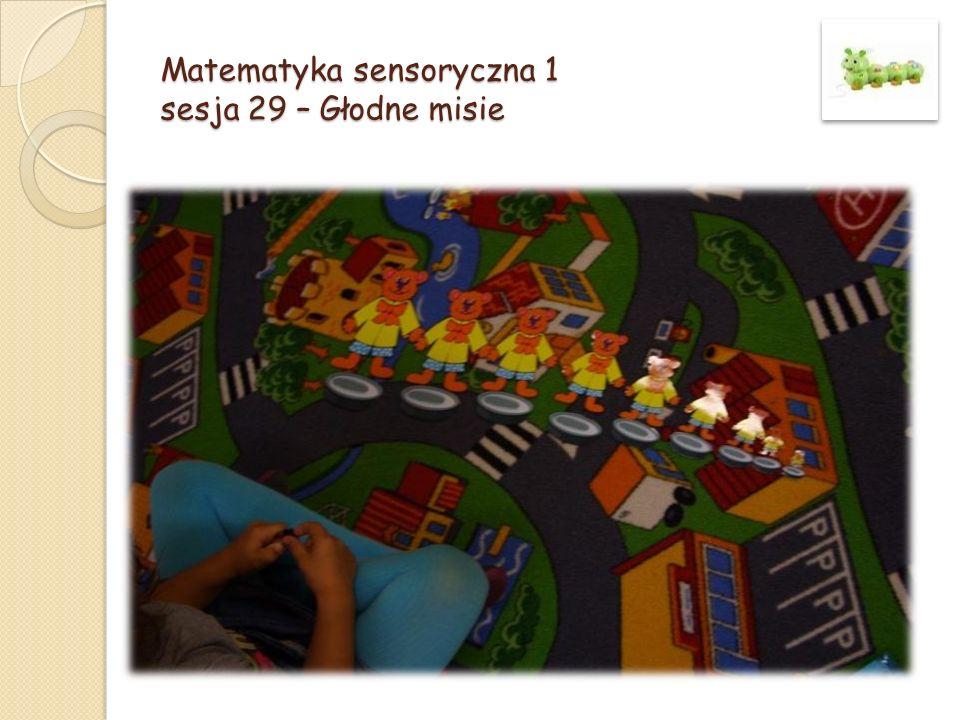 Matematyka sensoryczna 1 sesja 29 – Głodne misie