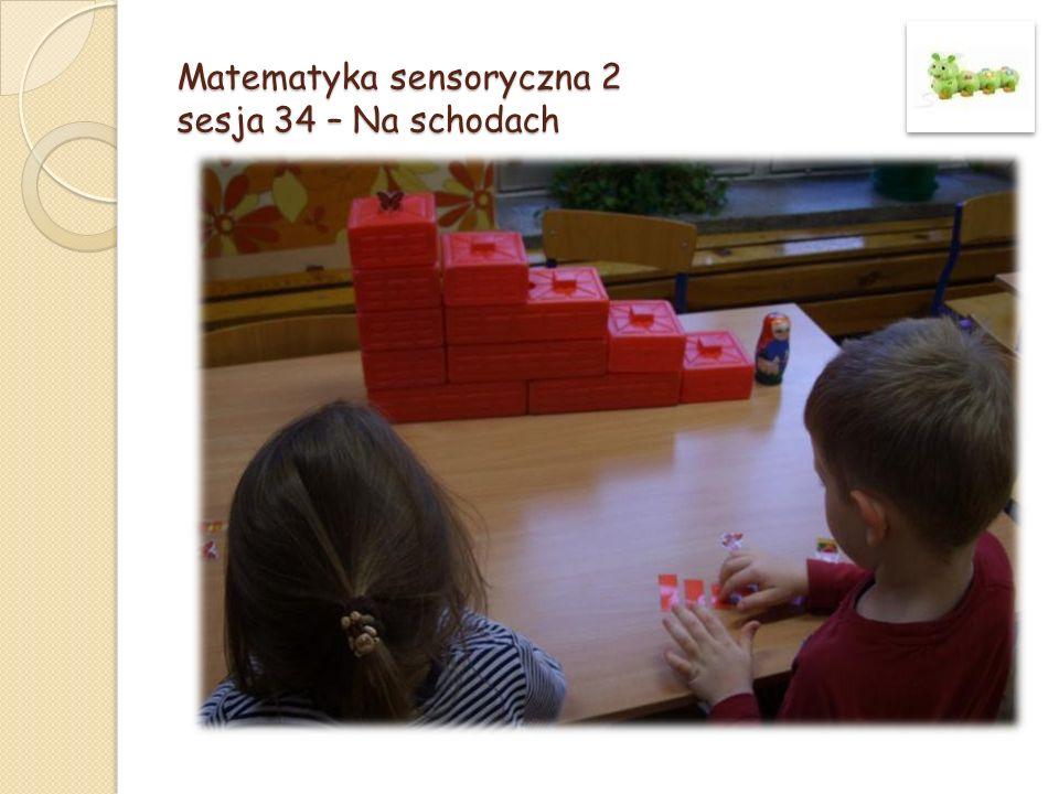 Matematyka sensoryczna 2 sesja 34 – Na schodach