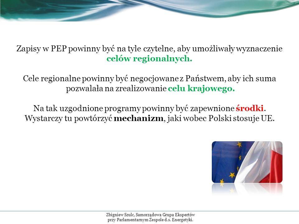 Zapisy w PEP powinny być na tyle czytelne, aby umożliwały wyznaczenie celów regionalnych.