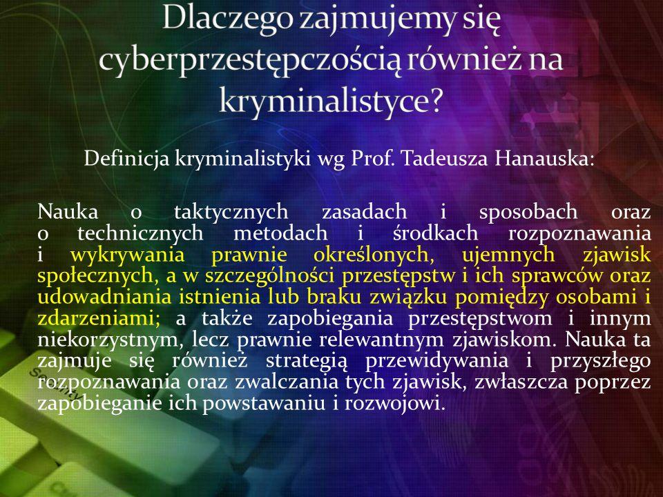 Definicja kryminalistyki wg Prof.