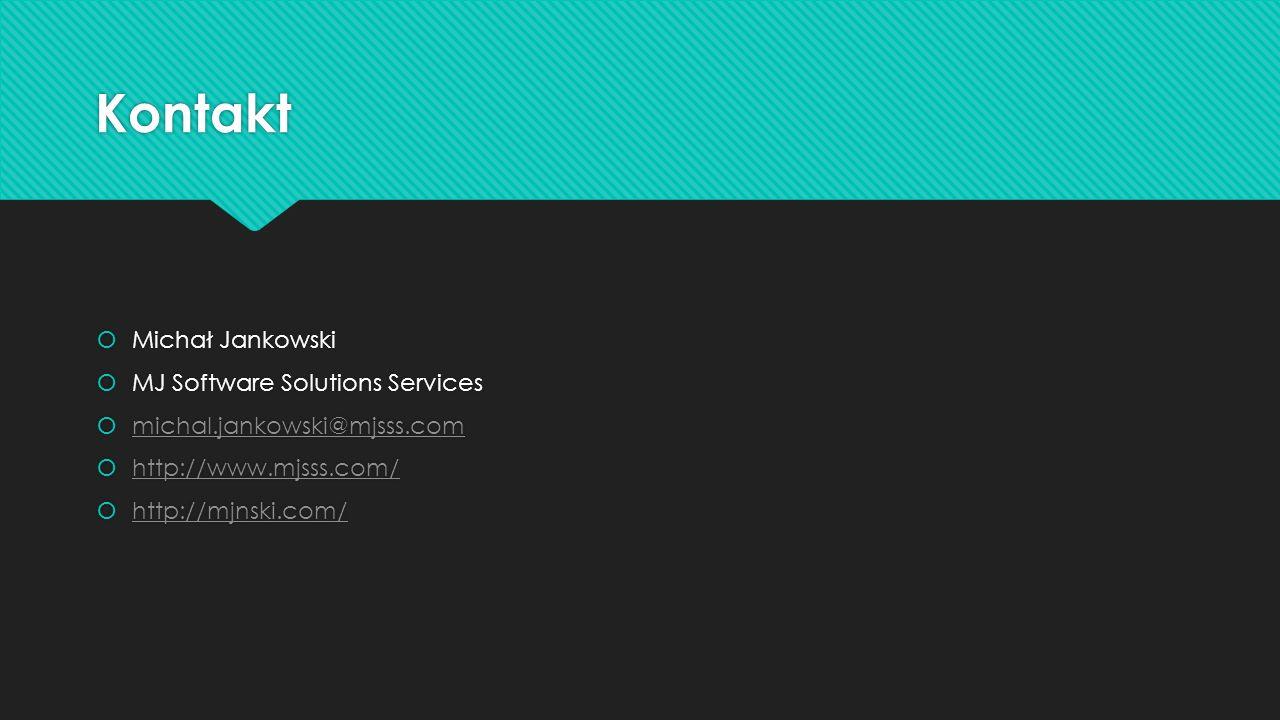 Kontakt Michał Jankowski MJ Software Solutions Services michal.jankowski@mjsss.com http://www.mjsss.com/ http://mjnski.com/ Michał Jankowski MJ Softwa