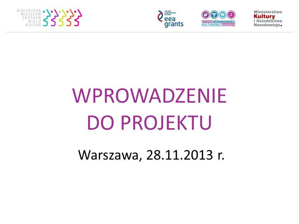 WPROWADZENIE DO PROJEKTU j Warszawa, 28.11.2013 r.