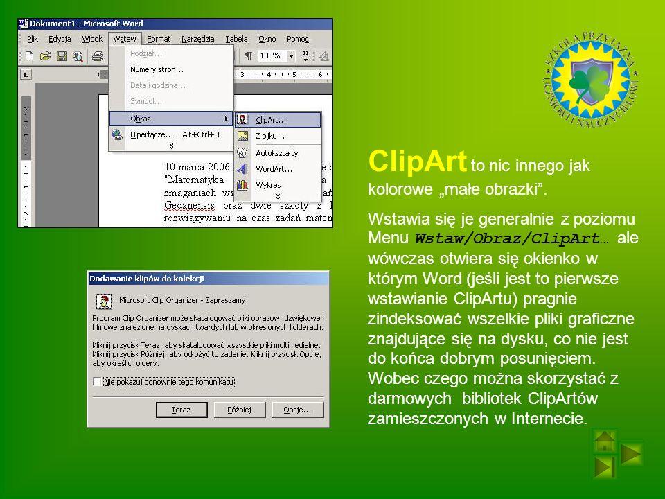 ClipArt to nic innego jak kolorowe małe obrazki.