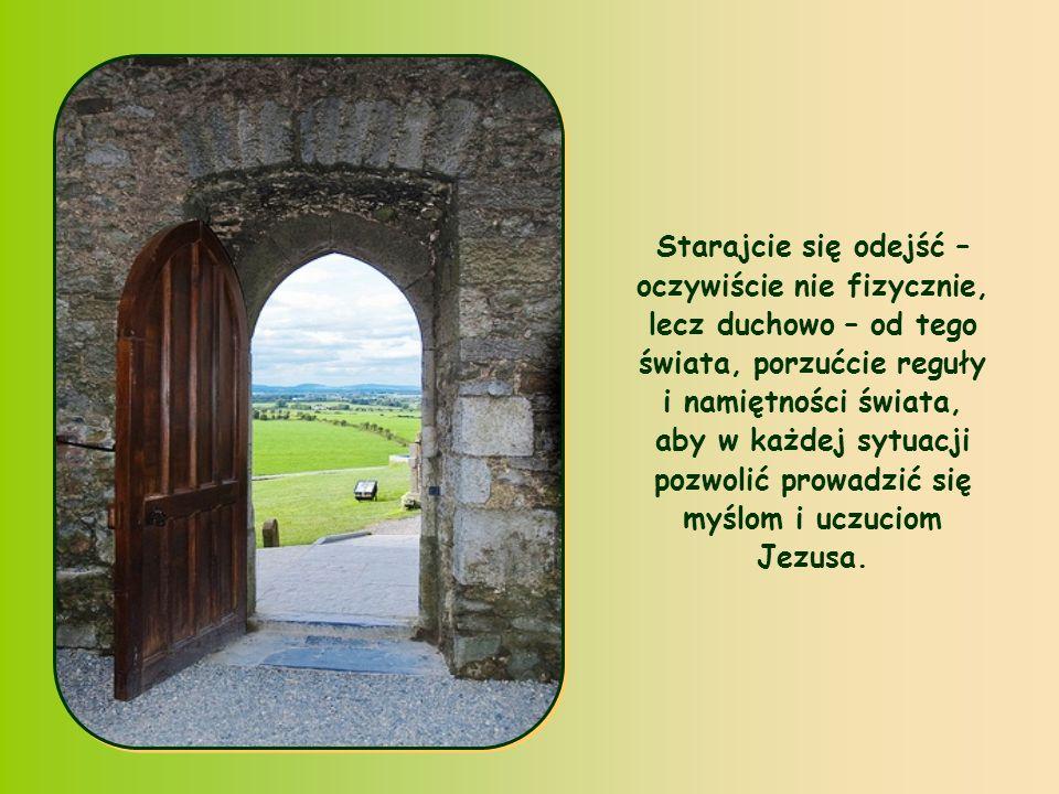 Zrozumiała jest więc przestroga Apostoła: Szukajcie tego, co w górze.