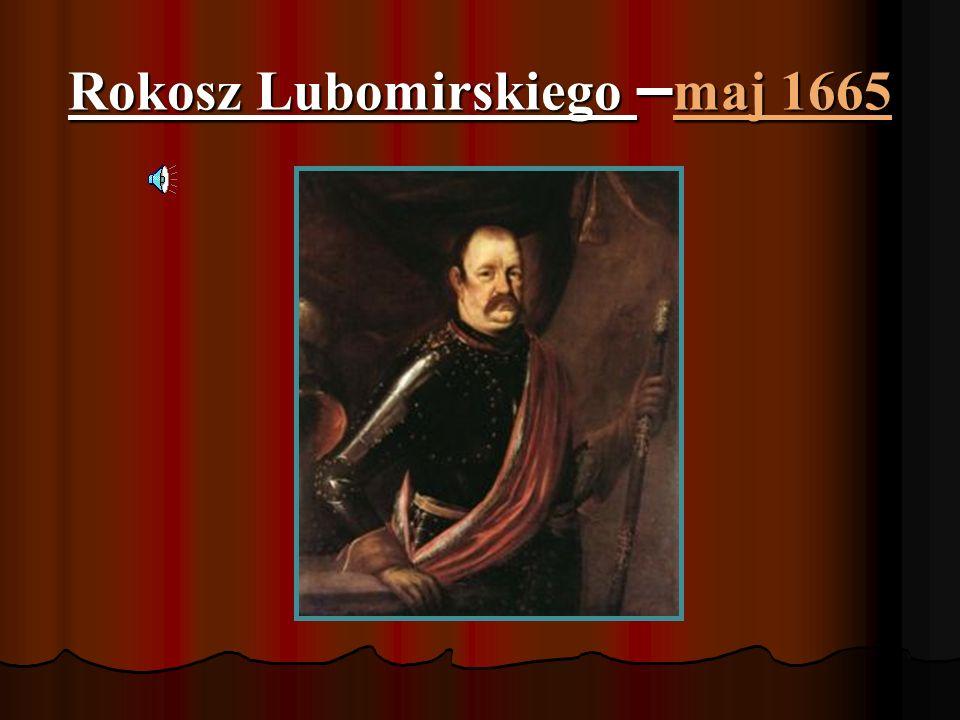 Spis treści: Rokosz Lubomirskiego Rokosz Lubomirskiego Sejm niemy Sejm niemy Sejm Grodzki Sejm Grodzki