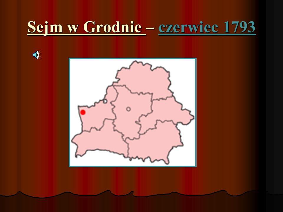 Sejm w Grodnie – czerwiec 1793