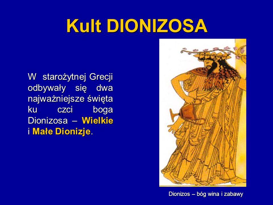 Wielkie DIONIZJE Wielkie Dionizje odbywały się w miastach pod koniec marca i na początku kwietnia, początkowo przez 5 potem 6 dni.