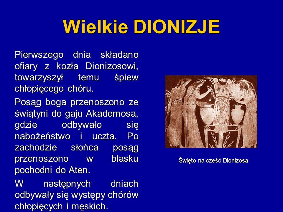 Małe DIONIZJE Małe Dionizje odbywały się jesienią.