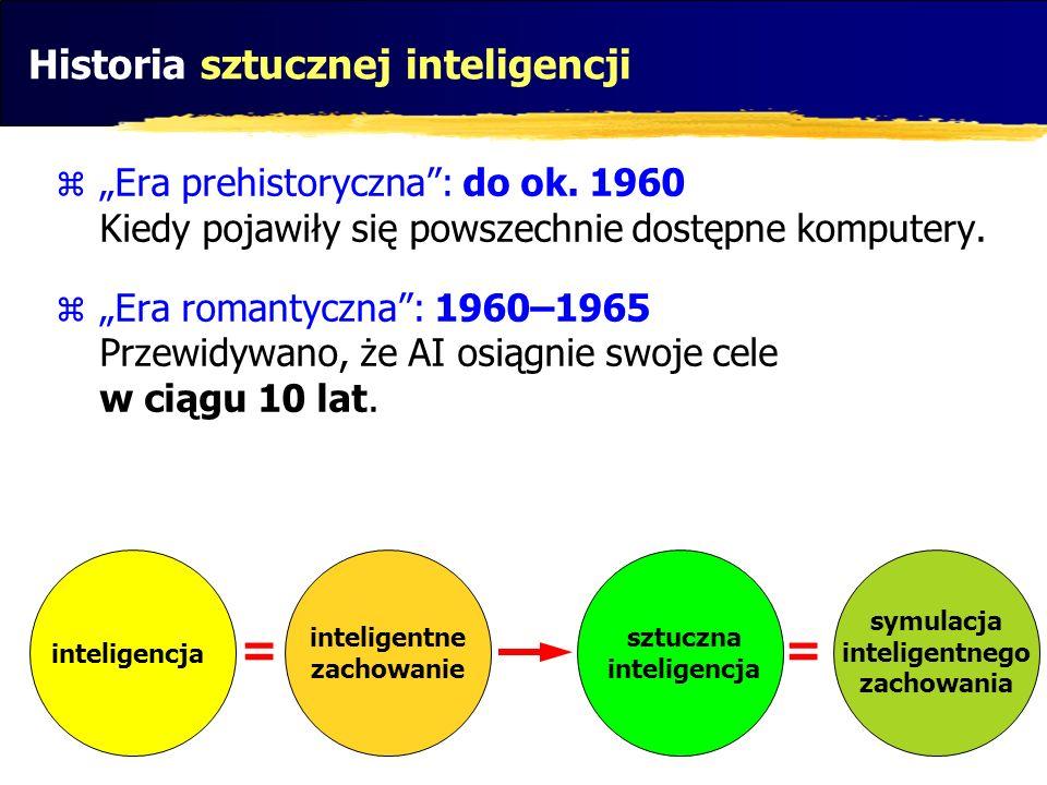 = Historia sztucznej inteligencji Era prehistoryczna: do ok. 1960 Kiedy pojawiły się powszechnie dostępne komputery. Era romantyczna: 1960–1965 Przewi
