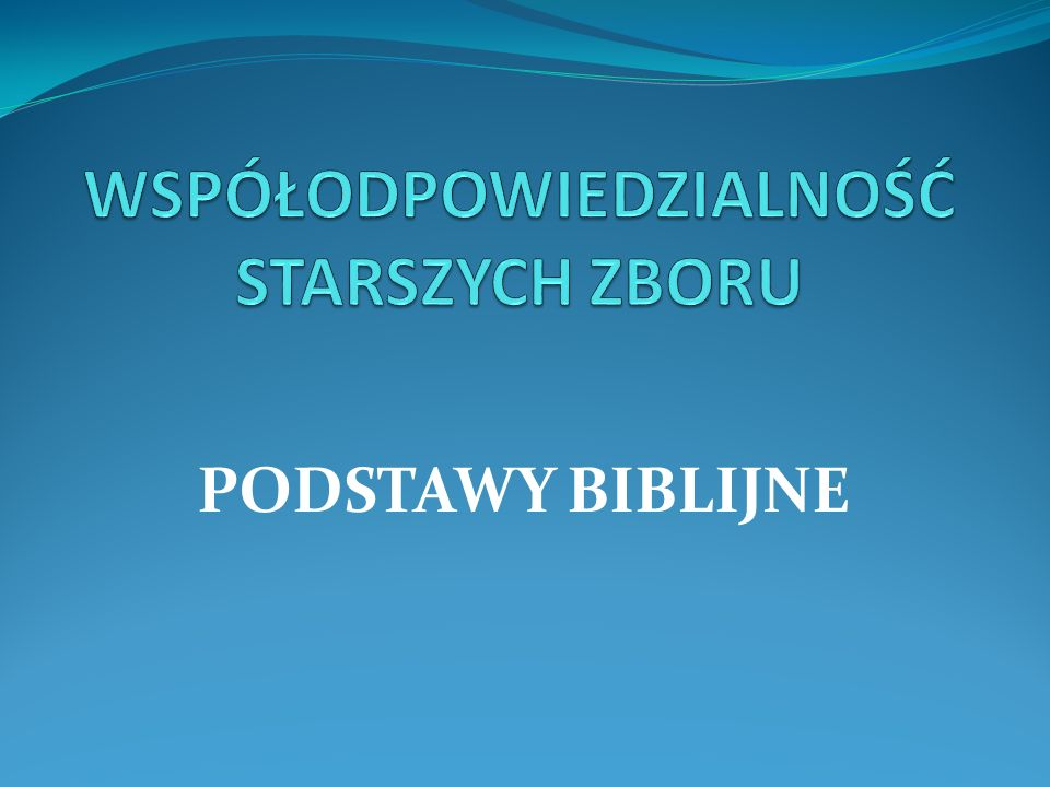 3.OBOWIĄZKI STARSZEGO ZBORU 9.