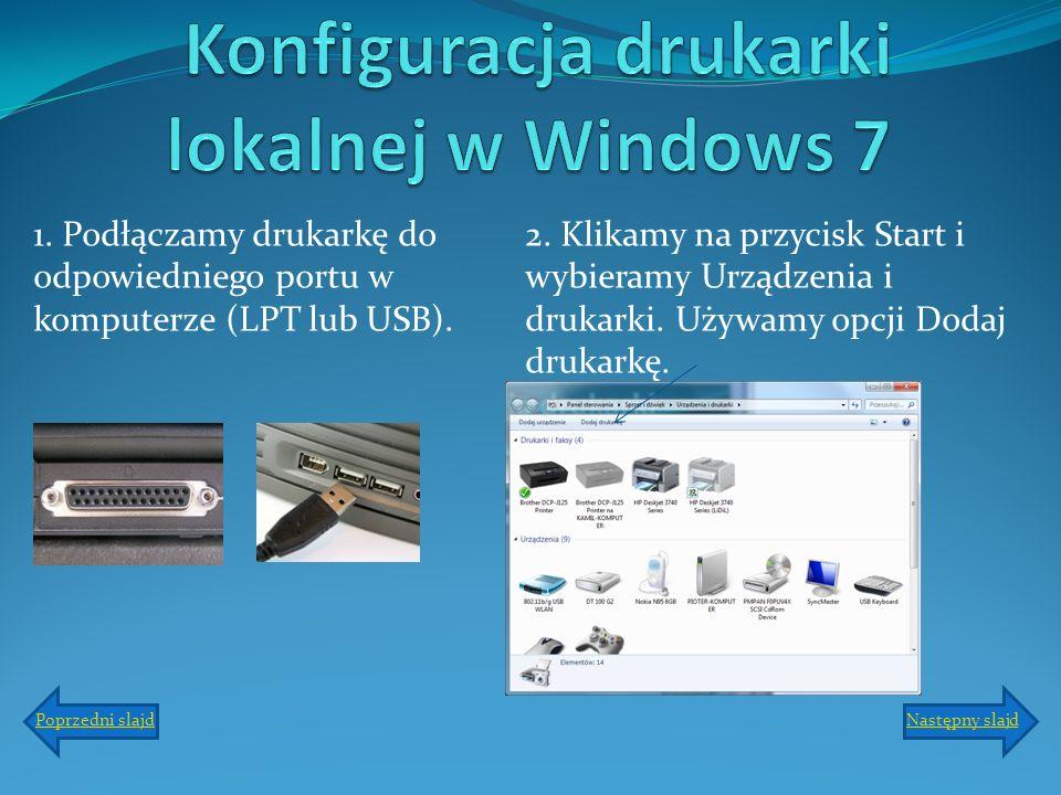 3.Zobaczymy okno dialogowe, w którym możemy wybrać typ drukarki.