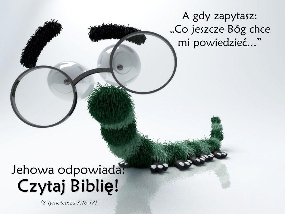 Kiedy pytasz... Co mo ż e mnie zbli ż yć do Boga? Jehowa odpowiada: Mój ukochany syn Jezus Chrystus (1 Tymoteusza 2:5 - Dzieje 4:12 - Jana 3:16)