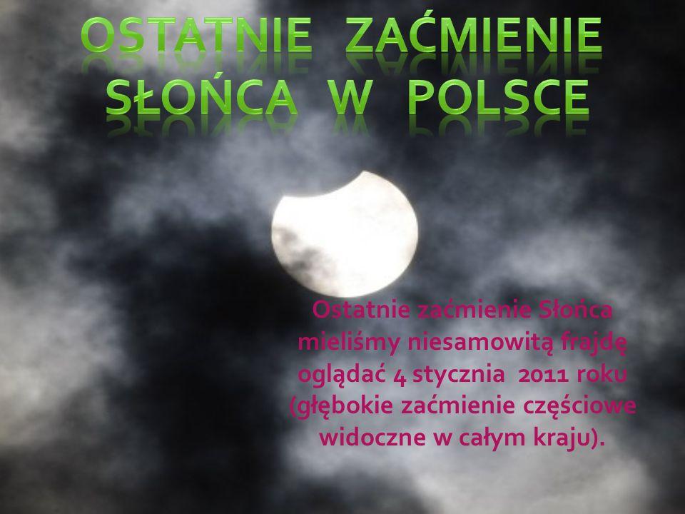 Najbliższe częściowe zaćmienia Słońca widoczne z terenów Polski nastąpi 20 marca 2015 roku (dość głębokie zaćmienie częściowe widoczne w całym kraju w godzinach przedpołudniowych).